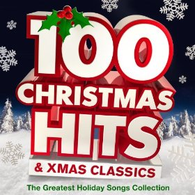 kersliedjes hits - TOP 100 ALL TIME BEST PLAYED CHRISTMAS SONGS UK AND USA BEST XMAS MUSIC EVER